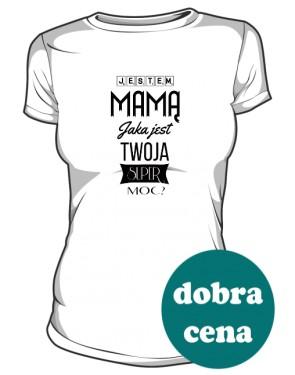 Moce Super Mamy koszulka damska
