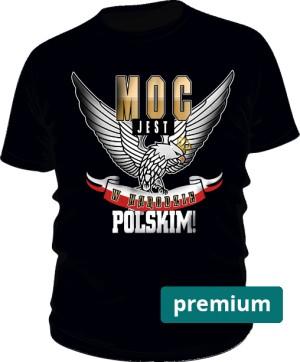 Moc w Narodzie koszulka męska Premium