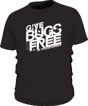 Give bugs for free im programmer