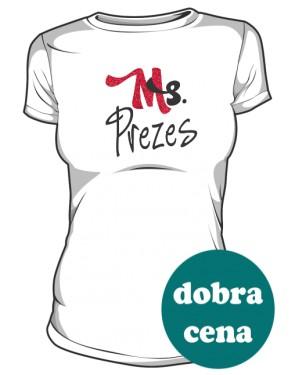 Koszulka Pani Prezes