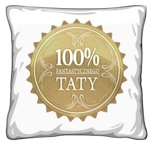 Poduszka 100 Procent Fantastycznego Taty