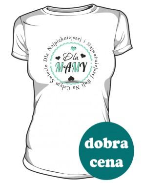 Koszulka Najpiękniejsza Rola Mamy