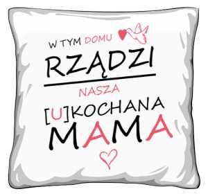Poduszka Mama Rządzi