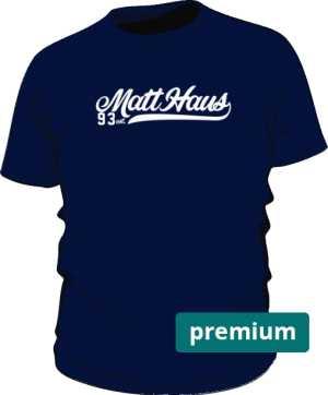 Koszulka Matt Haus Premium