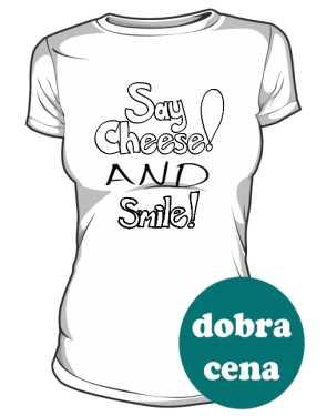 Cheese and Smile koszulka Damska