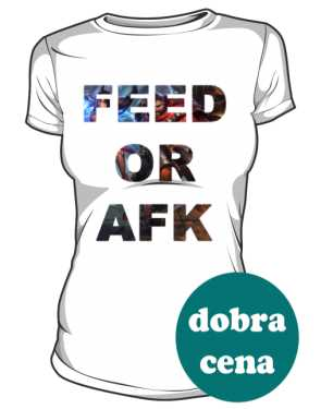 Feed or Afk