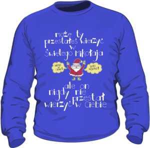Santa believer bluza niebieska
