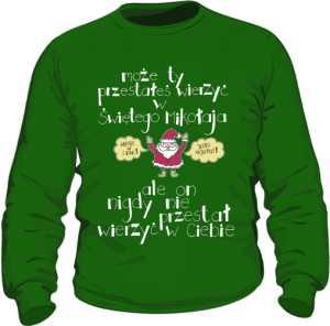 Santa believer bluza zielona