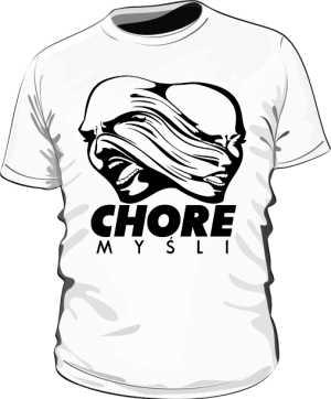 Biała koszulka Chore Myśli