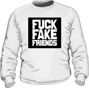 Fuck Fake Friends bluza męska biała