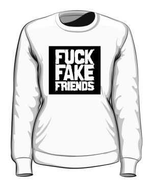 Fuck Fake Friends Bluza  damska biała