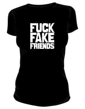 Fuck Fake Friends koszulka damska czarna