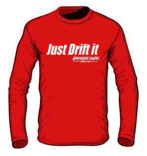 Longsleeve Just Drift it RED