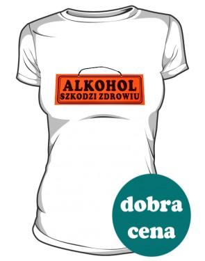 Biała koszulka damska Alkohol szkodzi