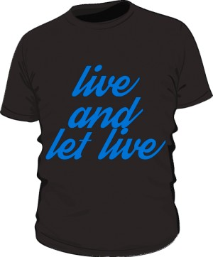 Live And Let Live Shirt Man Black