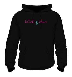 Love Is War Hoodie