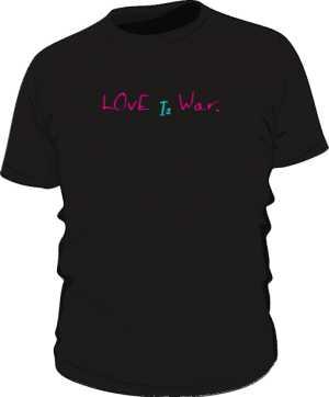 Love Is War black Tee