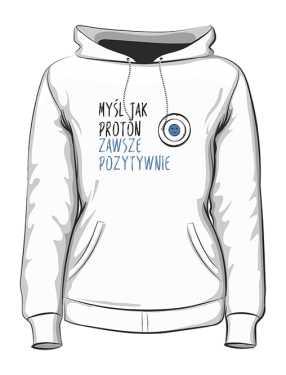 Bluza damska z kapturem pozytywny Proton