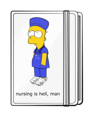 Nursing Is Hell Notes