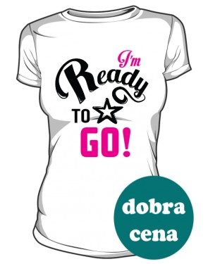 Koszulka Damska Ready To Go