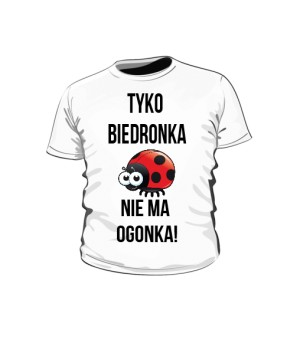 T shirt Biedronka nie ma ogonka