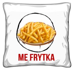 Poduszka Me Frytka