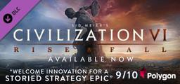 Sid Meier's Civilization  VI Rise and Fall