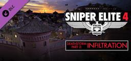 Sniper Elite 4 - Deathstorm Part 2 Infiltration