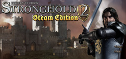 Stronghold 2 Steam Edition - Steam