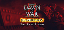 Dawn Of War 2 Retribution  The Last Stand - Steam