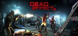 Dead Effect 2 - Steam