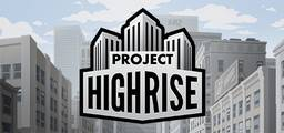 Project Highrise - Steam