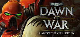 Warhammer 40,000 Dawn Of War   Game Of The Year Edition - Steam