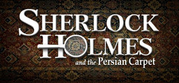 Sherlock Holmes The Mystery Of The Persian Carpet - Steam
