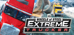 18 Wheels Of Steel Extreme Trucker - Steam