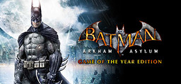 Batman Arkham Asylum Game Of The Year Edition - Steam