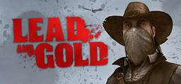 Lead And Gold Gangs Of The Wild West - Steam