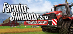 Farming Simulator 2013 Titanium Edition - Steam