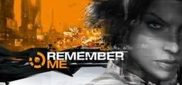 Remember Me - Steam