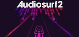 Audiosurf 2 - Steam