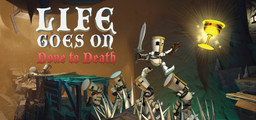 Life Goes On Done To Death - Steam