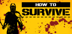 How To Survive - Steam