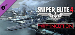 Sniper Elite 4 - Deathstorm Part 1 Inception - Steam