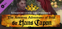 Kingdom Come Deliverance  The Amorous Adventures of Bold Sir Hans Capon - Steam