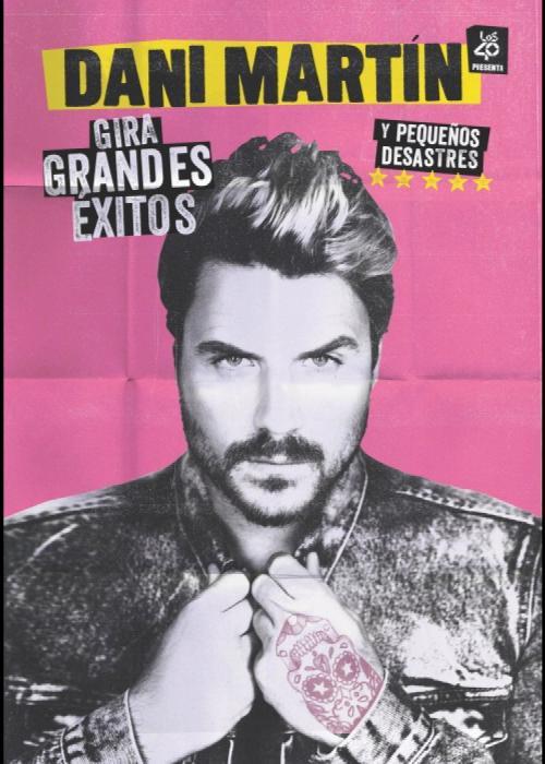 Cartel de Concierto de Dani Martín en Granada