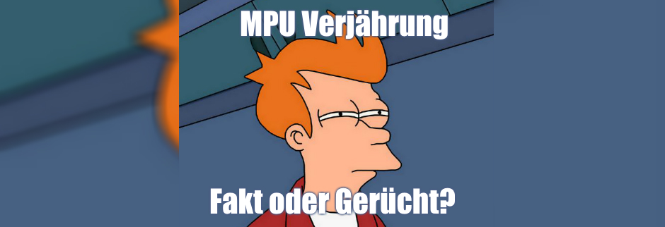 MPU Verjährung & Akteneinsicht: Wann verjährt die MPU?