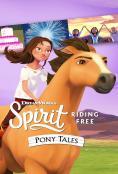 Spirit Riding Free: Pony Tales Poster