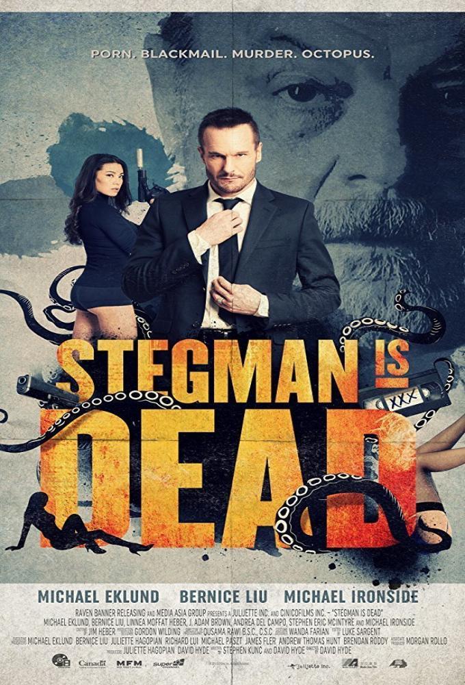 Stegman is Dead Poster