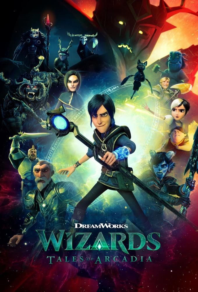 Wizards: Tales of Arcadia Poster