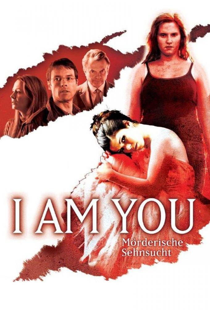 I am You - Mörderische Sehnsucht Poster